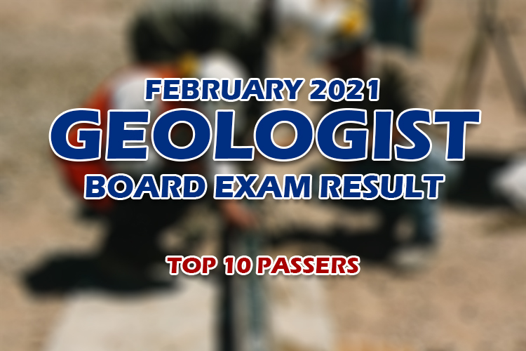 Geologist Board Exam Result February 2021 TOP 10 PASSERS