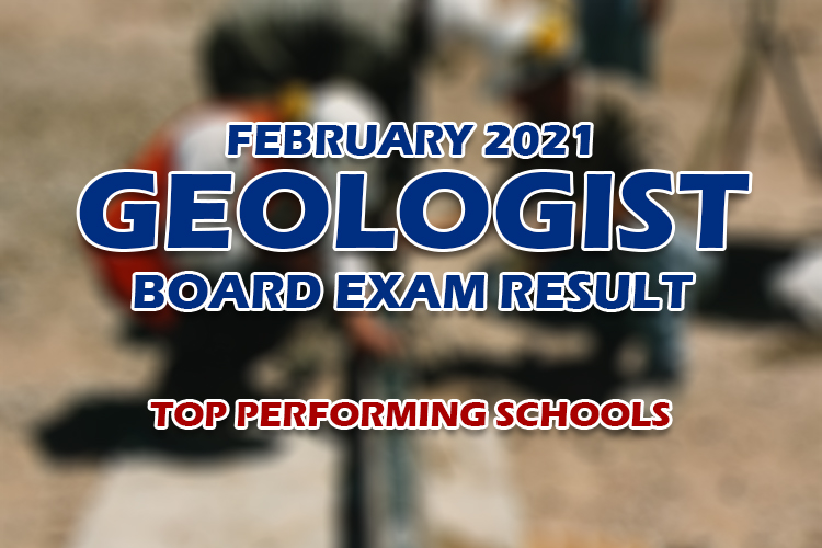 Geologist Board Exam Result February 2021 TOP PERFORMING SCHOOLS