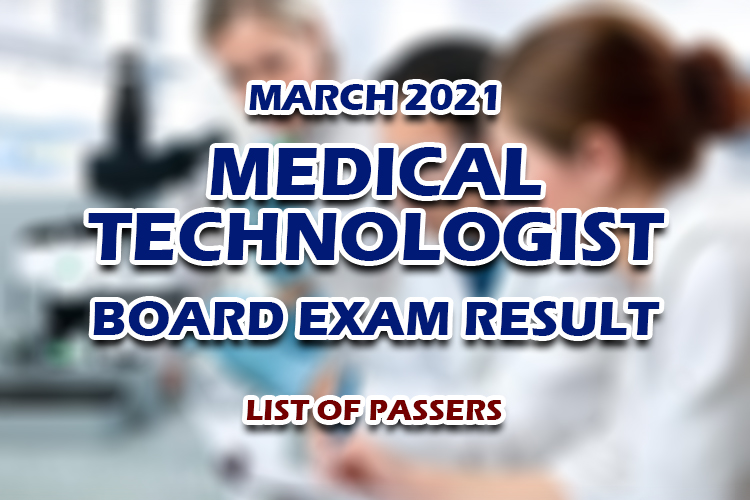 MedTech Board Exam Result March 2021 LIST OF PASSERS