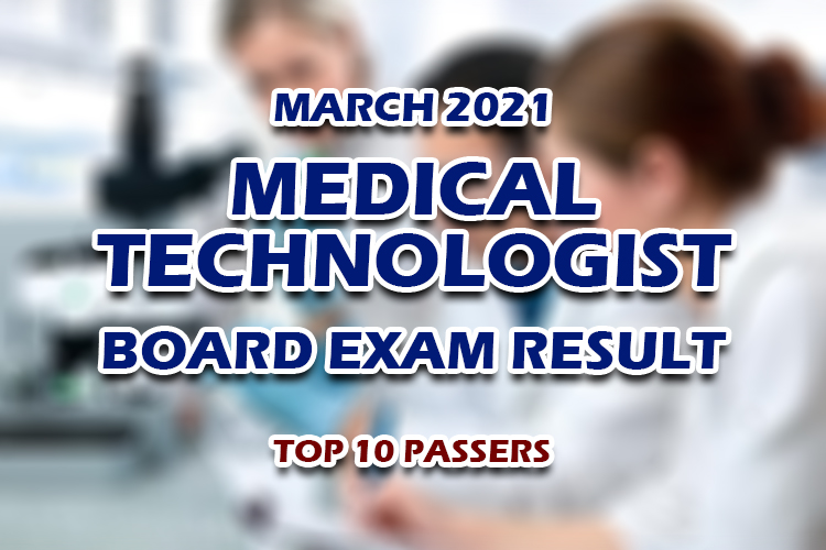 MedTech Board Exam Result March 2021 TOP 10 PASSERS