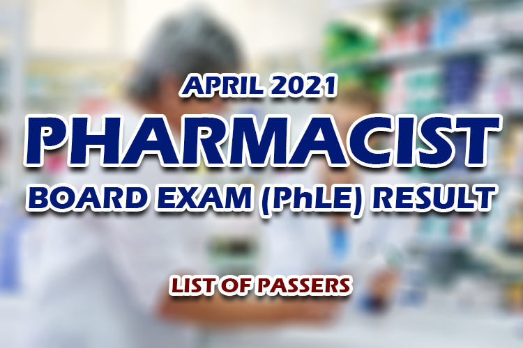Pharmacist PhLE Board Exam Result April 2021 LIST OF PASSERS
