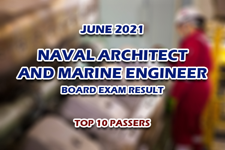 Naval Architect and Marine Engineer Board Exam Result June 2021 TOP 10 PASSERS