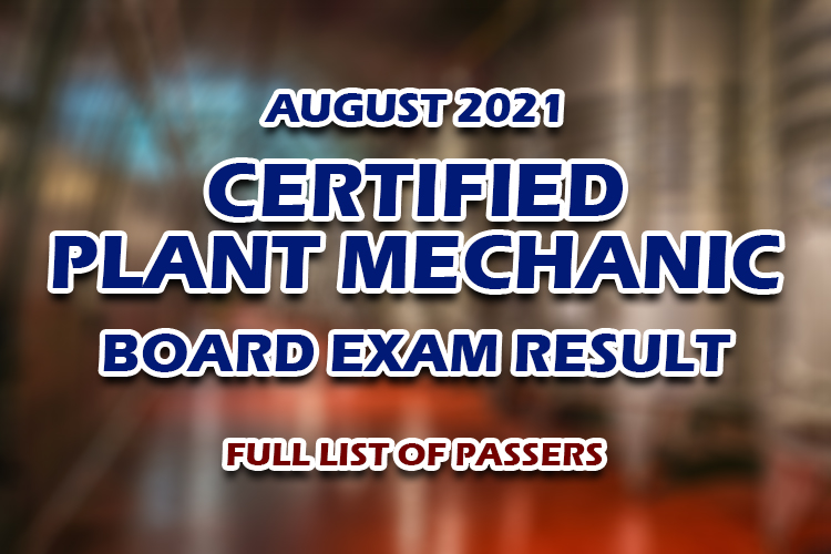 Certified Plant Mechanic Board Exam Result August 2021